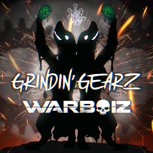 Album cover for Grindin' Gearz by Warboiz